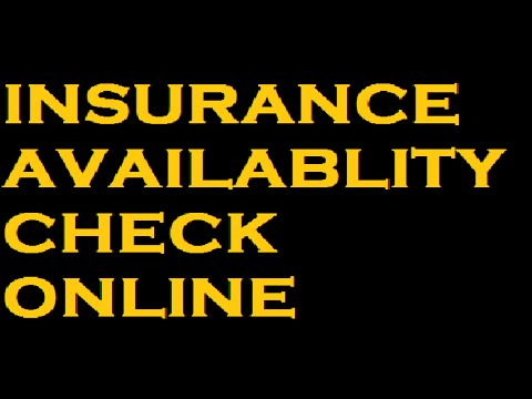 INSURANCE AVAILABILITY CHECK ONLINE