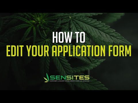 How to Edit the Application Form on Your Dispensary Website Theme - Sensites
