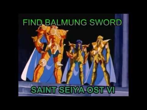 FIND BALMUNG SWORD - SAINT SEIYA OST VI  (rate 0.96)