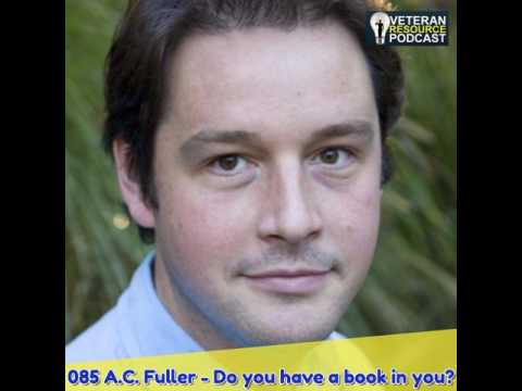 085 A.C. Fuller - Do you have a book in you?