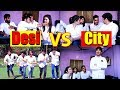 School Life Of Desi VS City Virat Beniwal