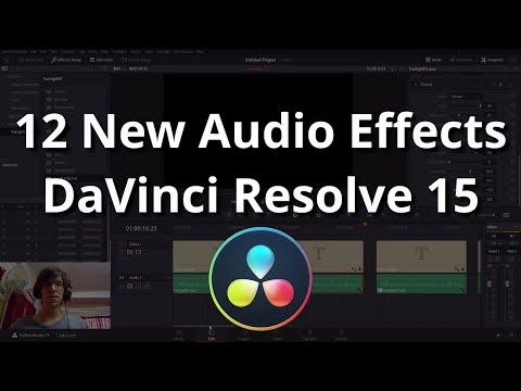 12 NEW Fairlight Audio Effects   DaVinci Resolve 15 Tutorial