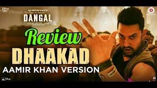 Dhaakad Aamir Khan Version - Dangal Review