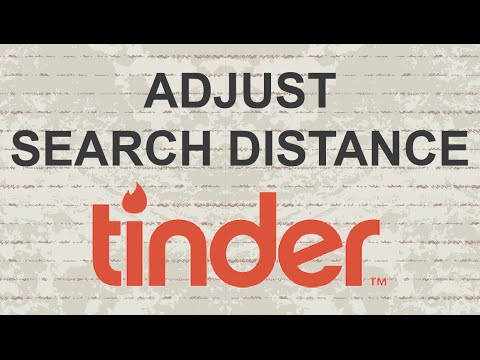 How to Adjust Search Distance on Tinder