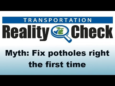 MDOT Reality Check #3 - Fix potholes right the first time