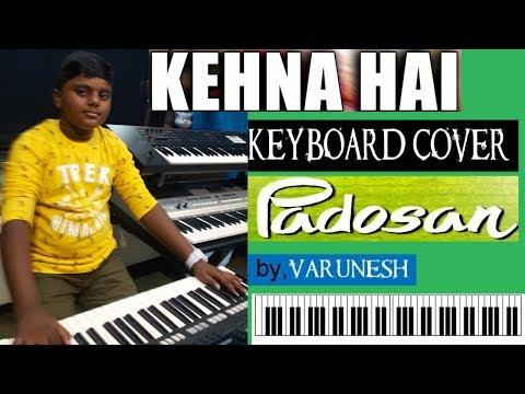 kehna hai from padosan keyboard cover by varunesh