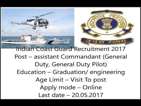 Jobs In Indian Coast Guard, assistant Commandant, Graduation/Engineering, Apply Online - 20.05.2017