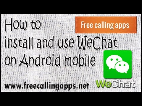 How to download and use wechat on android mobile