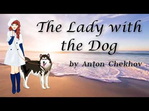 The Lady with the Dog by Anton Chekhov | Short Story