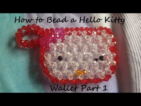 How to Bead a Hello Kitty Wallet Part 1