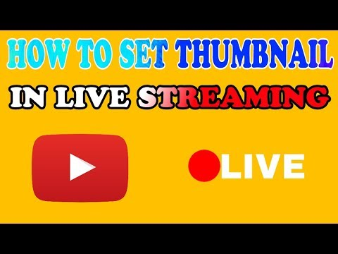 How to Set Thumbnail in Live Streaming ( YouTube )