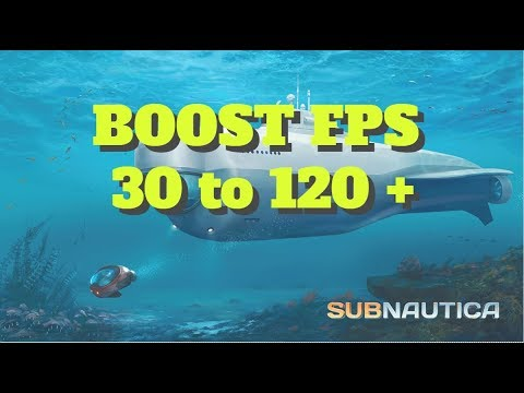 [2018] Subnautica - How to BOOST FPS and performance on any PC!