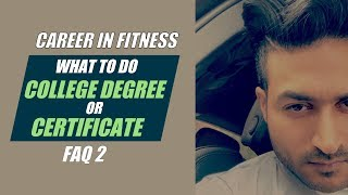 Is college Degree important for Career in Fitness - FAQ 2 by Guru Mann