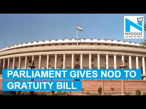 Employees to Get 100% Hike in Gratuity, Bill Cleared in Parliament | NYOOOZ TV