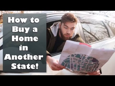How to Buy a Home in Another State!