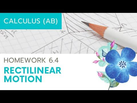 Calculus AB Homework 6.4: Rectilinear Motion