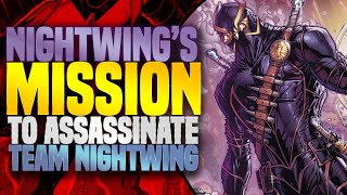 Nightwing: First Mission As An Assassin ( Year Of The Villain )