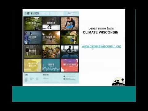Climate Chage- Climate Change in Wisconsin  and the Great Lakes Region