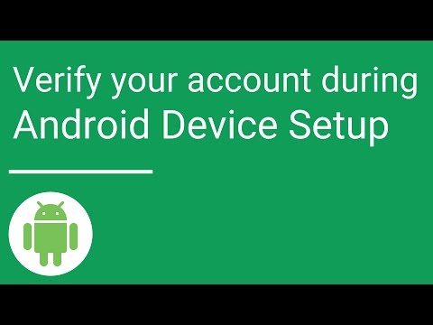 Verify your account during Android Device Setup