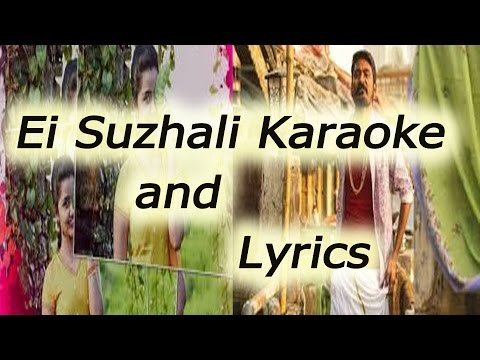 Ei Suzhali Karaoke and Lyrics -kodi
