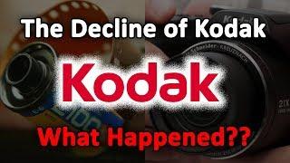 The Decline of Kodak...What Happened?
