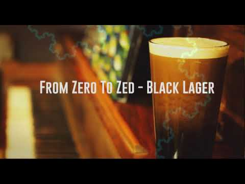 From Zero To Zed - Black Lager