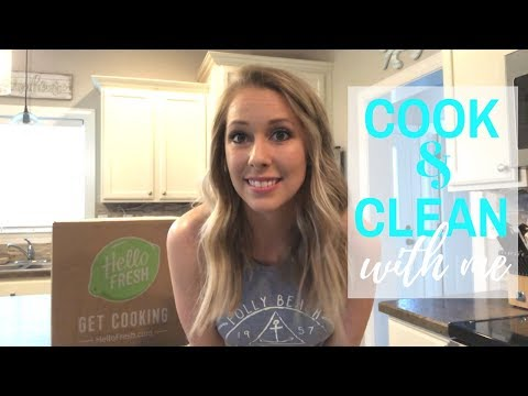 Cook HelloFresh With Me and Clean | Cook and Clean | Dinner Ideas