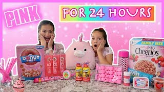 24 HOURS EATING ONLY PINK FOOD CHALLENGE | SISTER FOREVER
