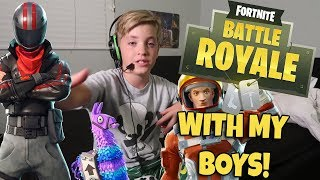 PLAYING FORTNITE WITH THE BOYS