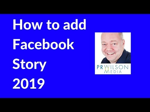 Add a Facebook story 2019