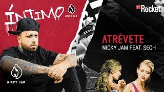 12. Atrévete - Nicky Jam x Sech | Video Letra