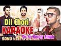 Download Dil Chori Yo Yo Honey Singh KARAOKE With Lyrics Sonu Ke Titu Ki Sweety BasserMusic mp3