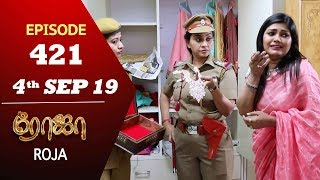 ROJA Serial   Episode 421   4th Sep 2019   Priyanka   SibbuSuryan   SunTV Serial  Saregama TVShows