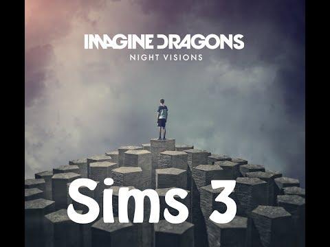 Demons - Imagine Dragons (Sims 3)