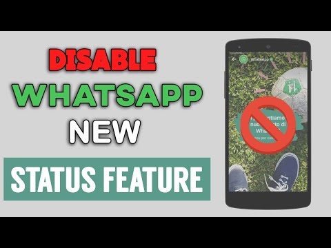 How To Disable New Status Feature in WhatsApp [No Root]
