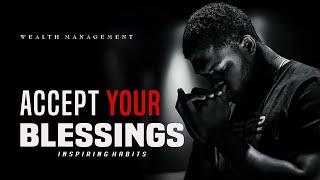 Manifest Your Greatness | Accept Your blessing