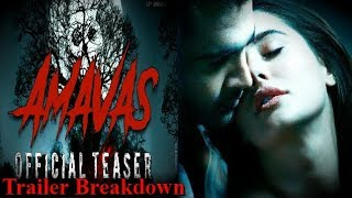 Amavas Trailer Breakdown