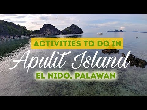 Activities to do in Apulit Island, El Nido, Palawan