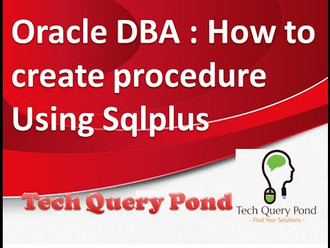 Oracle DBA  How to create sql stored procedure Using Sqlplus