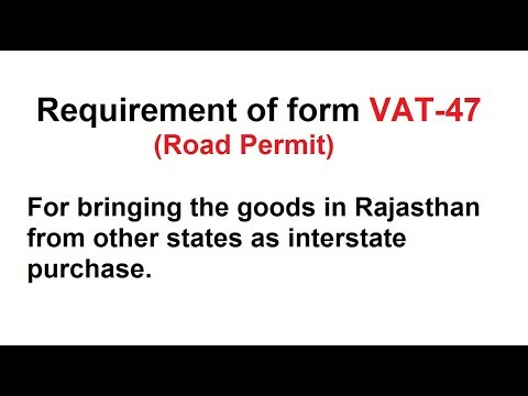 VAT-47 Road Permit Form - How to Generate Online in PDF format?