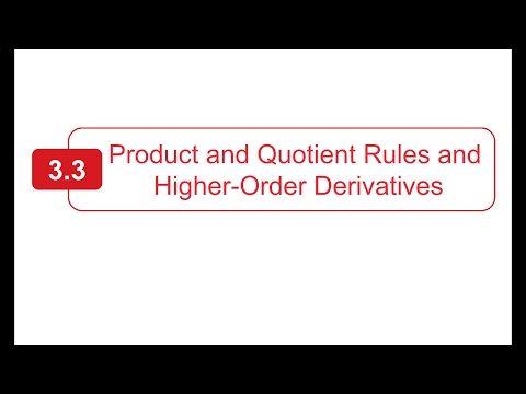 Section 3.3 - Larson Calculus - The Product and Quotient Rules and Higher-Order Derivatives