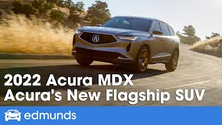 2022 Acura MDX First Look — Acura's Redesigned SUV | Interior, MPG, Price & More