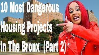 10 Most Dangerous Housing Projects In The Bronx (Part 2)