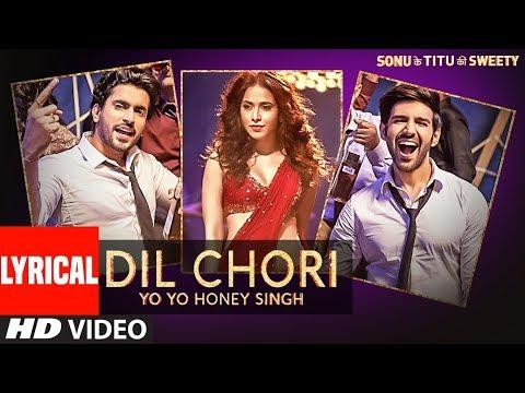 Xxx Mp4 Yo Yo Honey Singh DIL CHORI Lyrical Simar Kaur Ishers Hans Raj Hans Sonu Ke Titu Ki Sweety 3gp Sex