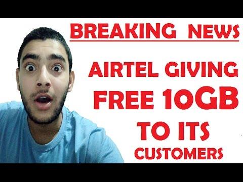 BREAKING NEWS -  AIRTEL GIVING FREE 3G/4G 10GB DATA TO ITS CUSTOMER | 2017