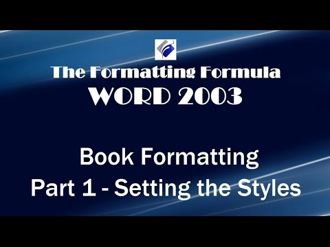 Word 2003   Book Formatting Part 1 Setting the Styles