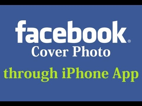 How to change the Cover Photo through the Facebook app on iPhone