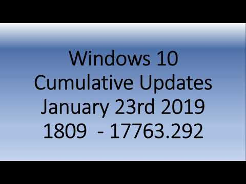 Windows 10 October 2018 update Cumulative bug fixes released January 23rd 2019