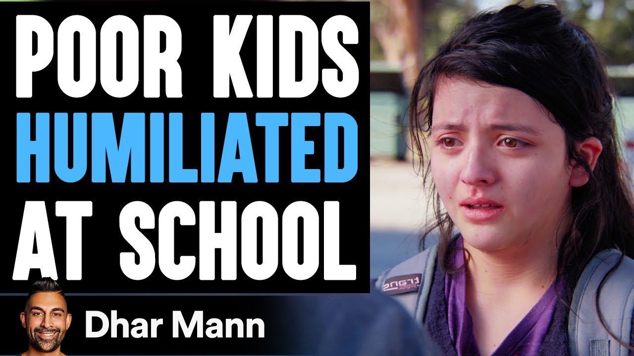 Poor Kids Get HUMILIATED At School, Ending Is SHOCKING! | Dhar Mann