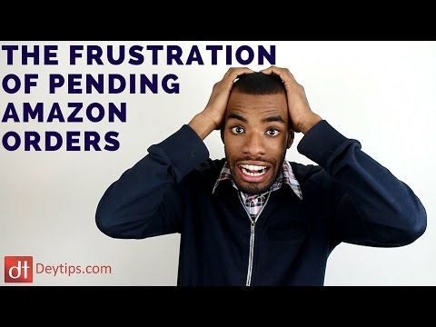 The Frustration Of An Amazon Pending Order